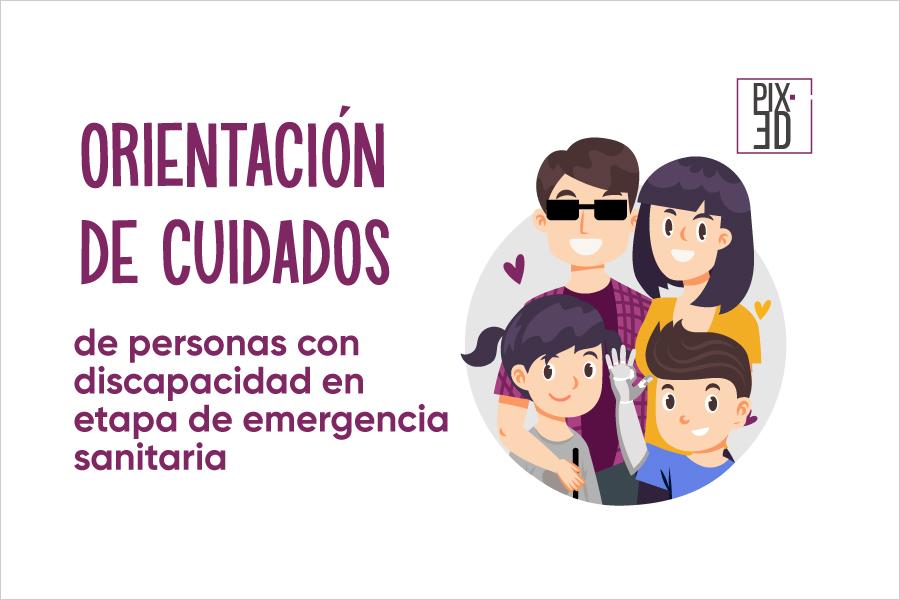 Orientación de cuidados de personas con discapacidad en etapa de emergencia sanitaria