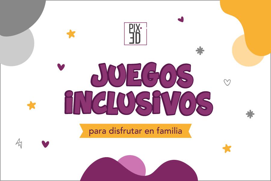 Juegos inclusivos para disfrutar en familia
