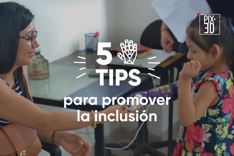 5 tips para promover la inclusión social de  las personas con discapacidad